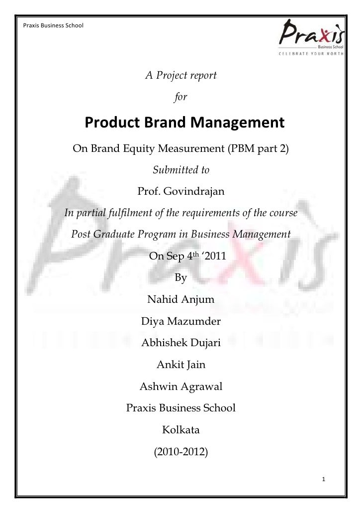 Praxis Business School                                 A Project report                                        for        ...