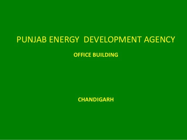 PUNJAB ENERGY DEVELOPMENT AGENCY OFFICE BUILDING CHANDIGARH