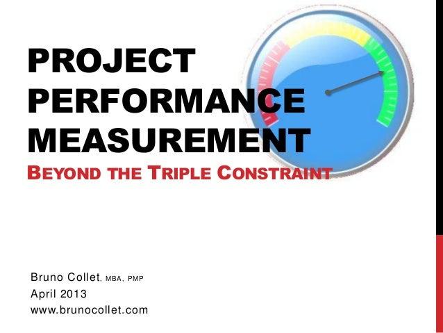 Project performance measurement beyond the triple constraint