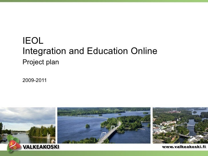 IEOL Integration and Education Online Project plan   2009-2011