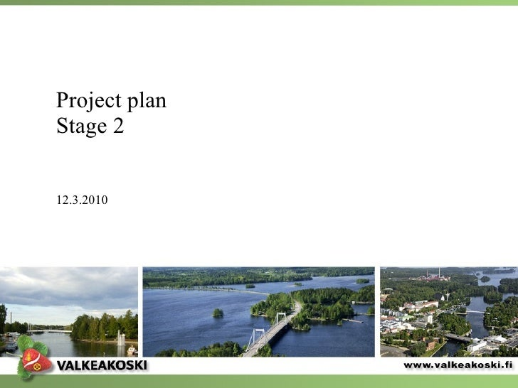 Project plan Stage 2  12.3.2010