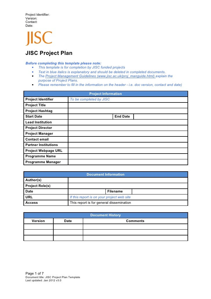 Project Identifier:Version:Contact:Date:JISC Project PlanBefore completing this template please note:   • This template is...