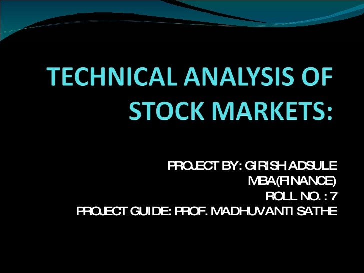 Technical Analysis OF stock markets