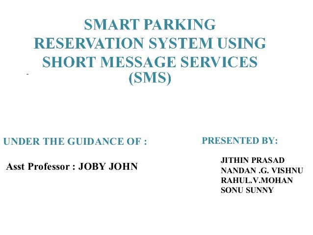 Smart parking reservation system using SMS