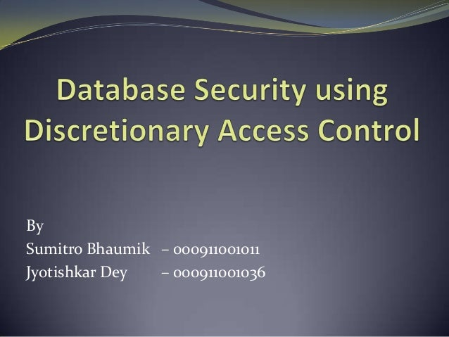 Distributed database security with discretionary access control