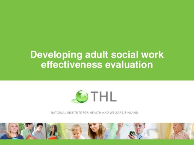 Developing adult social workeffectiveness evaluation