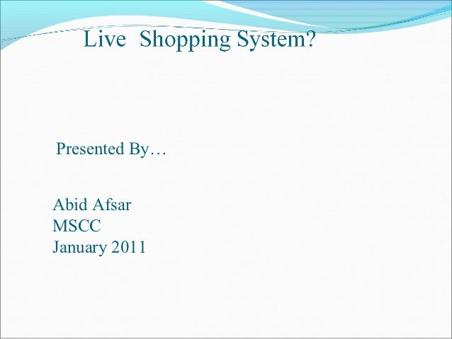 Presented By…Abid AfsarMSCCJanuary 2011
