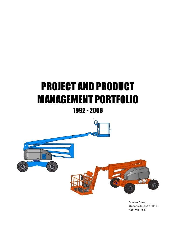 PROJECT AND PRODUCT MANAGEMENT PORTFOLIO        1992 - 2008                          Steven Citron                      Oc...