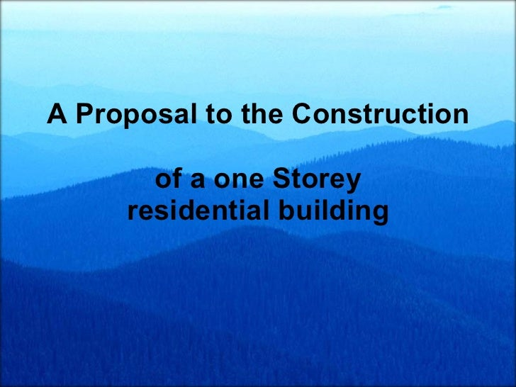 A Proposal to the Construction  of a one Storey residential building