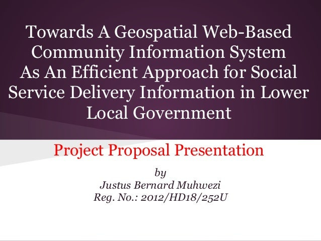 Towards A Geospatial Web-BasedCommunity Information SystemAs An Efficient Approach for SocialService Delivery Information ...