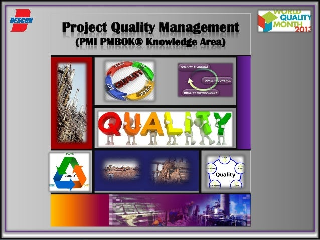 Project quality management - PMI PMBOK Knowledge Area