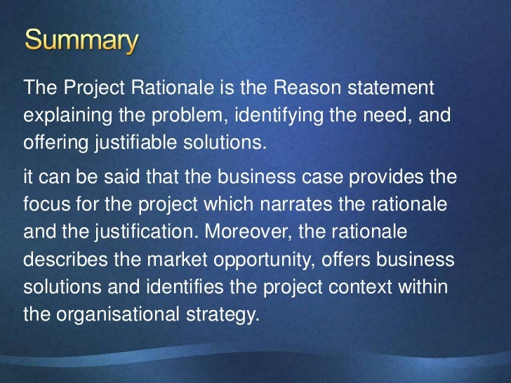 "project rationale thesis Capstone project and paper guidelines ""begin with the end in mind""  the background and rationale for the proposed project – what is this about and why is it."