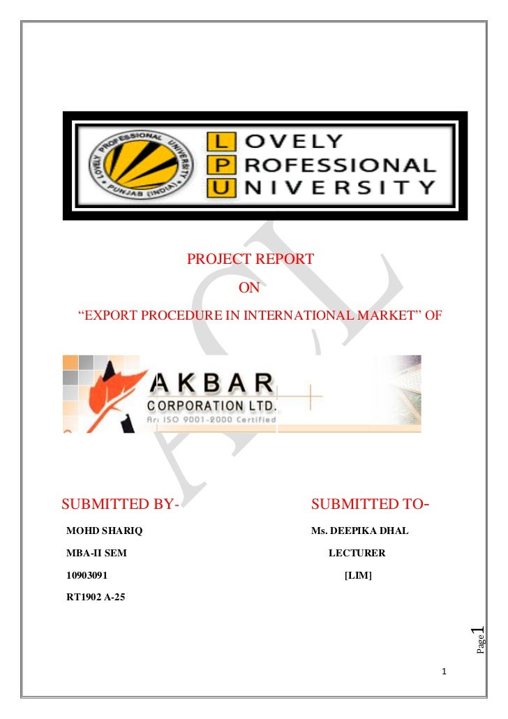 PROJECT REPORT                     ON  ―EXPORT PROCEDURE IN INTERNATIONAL MARKET‖ OFSUBMITTED BY-                 SUBMITTE...