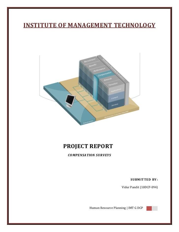 INSTITUTE OF MANAGEMENT TECHNOLOGY          PROJECT REPORT           COMPENSATION SURVEYS                                 ...