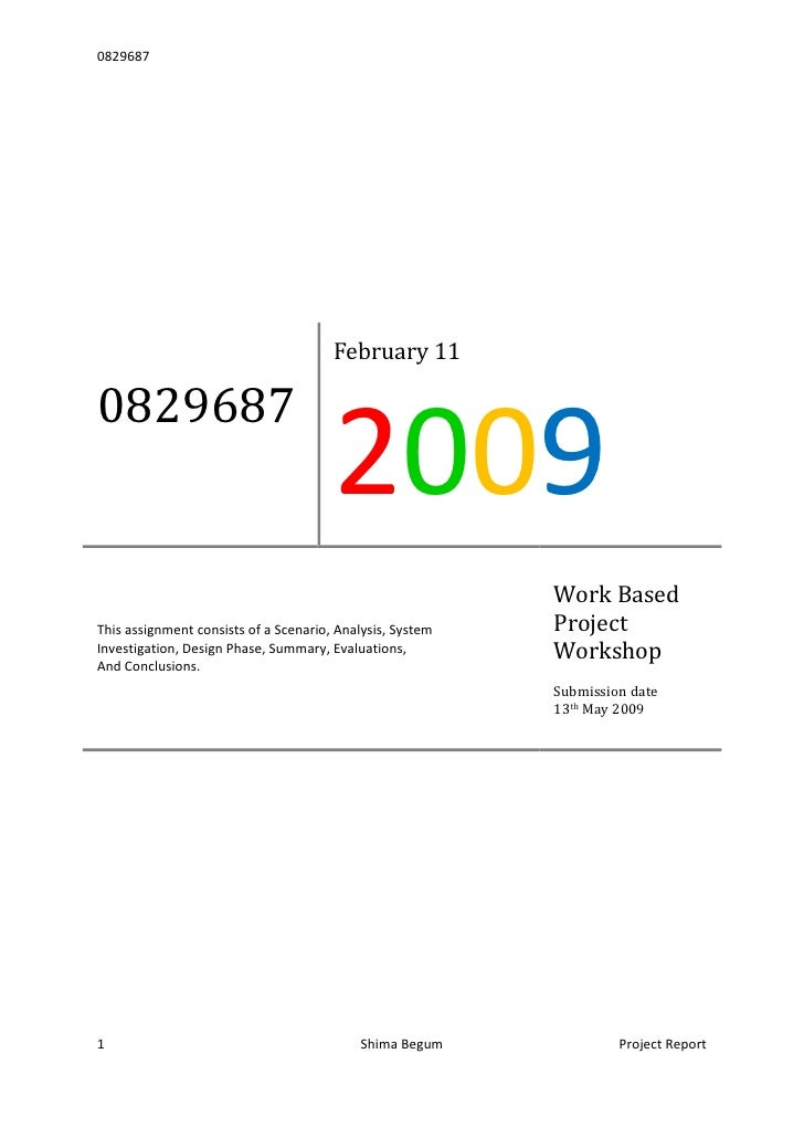 0829687February 112009This assignment consists of a Scenario, Analysis, System Investigation, Design Phase, Summary, Evalu...