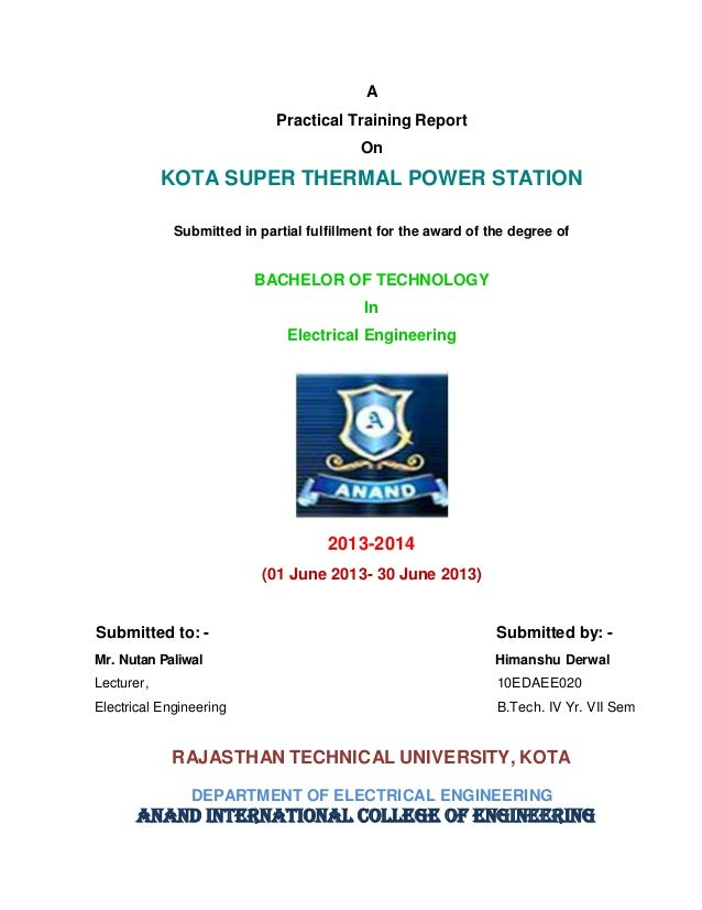 A Practical Training Report On KOTA SUPER THERMAL POWER STATION Submitted in partial fulfillment for the award of the degr...