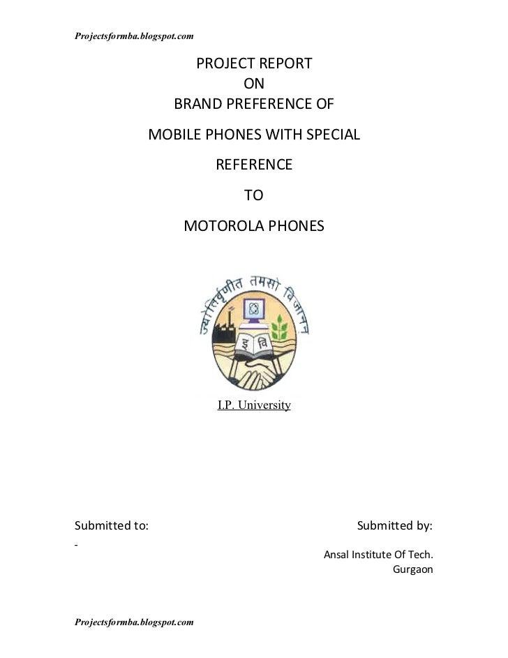 Project report on brand preference of mobile phones with special reference to motorola phones