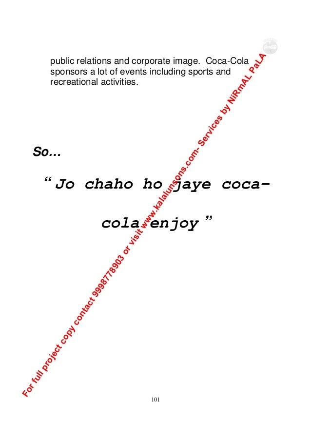 project report on marketing of coca cola Marketing strategy of coca cola, project report, brand value of coca cola.