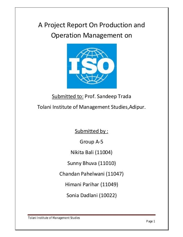 A Project Report On Production and           Operation Management on                 Submitted to: Prof. Sandeep Trada    ...