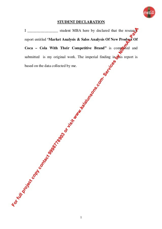 1 STUDENT DECLARATION I ________________ student MBA here by declared that the research report entitled 'Market Analysis &...