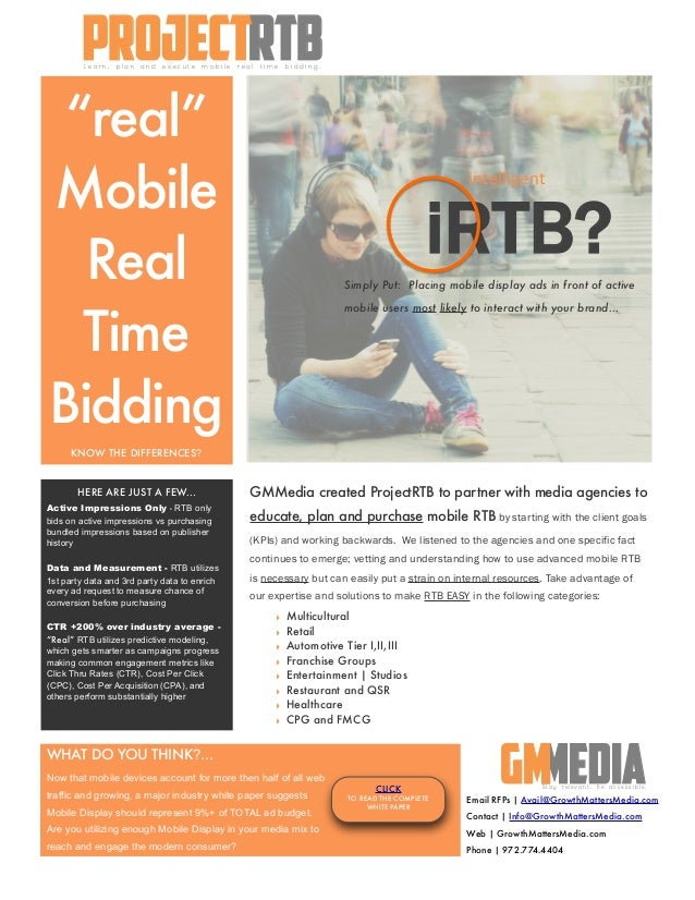 """real""MobileRealTimeBiddingKNOW THE DIFFERENCES?GMMedia created ProjectRTB to partner with media agencies toeducate, plan ..."