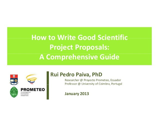 How to Write Good Scientific Project Proposals: A Comprehensive Guide
