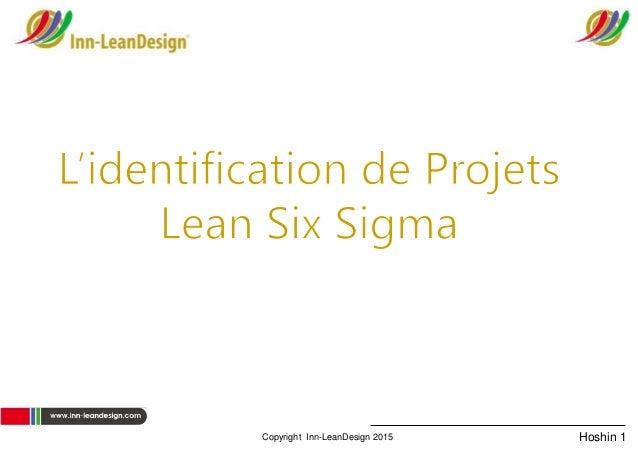 Hoshin 1 www.inn-leandesign.com Copyright Inn-LeanDesign 2015
