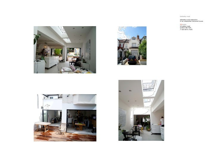 berkeley road alteration and extension of an edwardian terraced house A2studio 49 glebe road london N8 7DA T 020 8374 7655