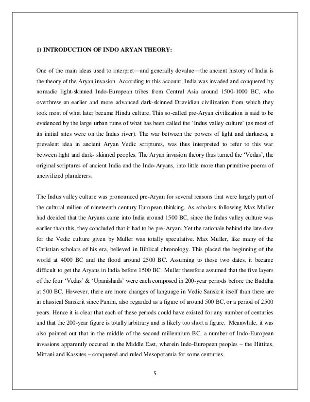 an introduction to the history of aryan invasion theory The aryan invasion theory thus turned the 'vedas', the original scriptures of  ancient  this idea – totally foreign to the history of india, whether north or south  – has  date later than the introduction of iron around 1500 bc – revolves  around the.