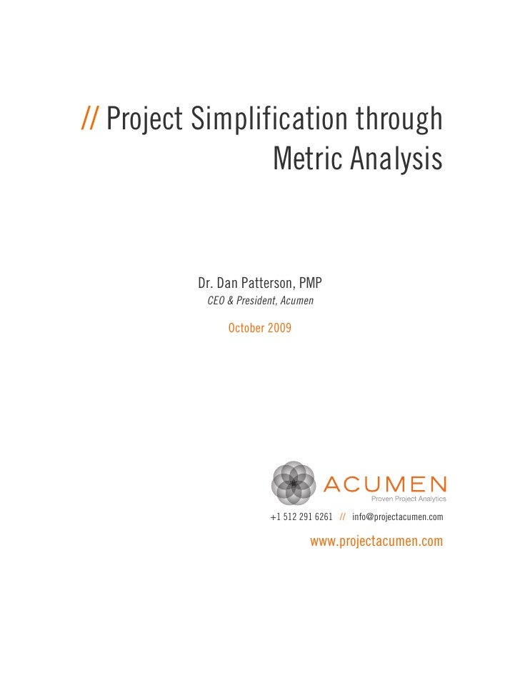 Project Simplification through Metric Analysis