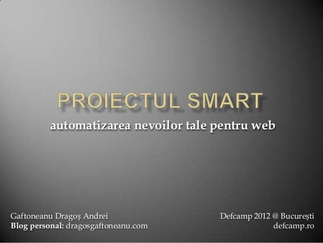 Project Smart  - DefCamp 2012