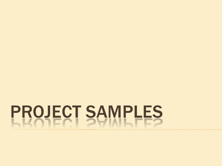 PROJECT SAMPLES<br />