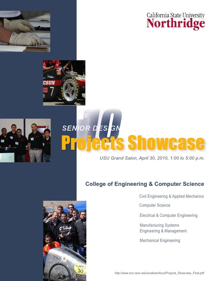 '10 Showcase SENIOR DESIGN  Projects          USU Grand Salon, April 30, 2010, 1:00 to 5:00 p.m.          College of Engin...