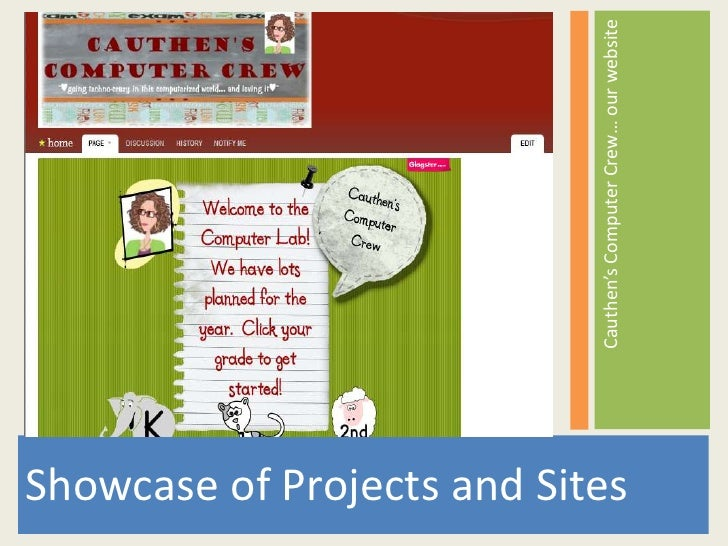 Showcase of Projects and Sites<br />Cauthen's Computer Crew… our website<br />