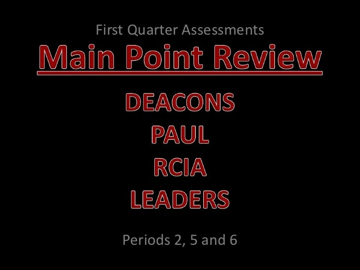First Quarter Assessments   Periods 2, 5 and 6