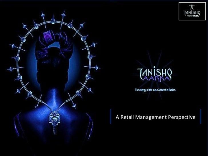 A Retail Management Perspective