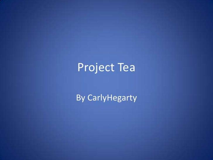 Project tea