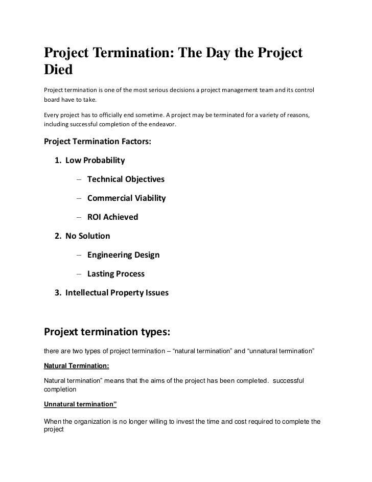 Project Termination: The Day the ProjectDiedProject termination is one of the most serious decisions a project management ...