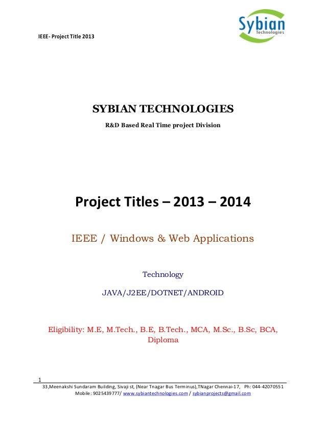 IEEE- Project Title 2013 1 33,Meenakshi Sundaram Building, Sivaji st, (Near Tnagar Bus Terminus),TNagar Chennai-17, Ph: 04...
