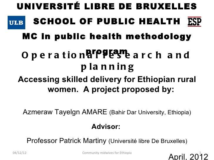 UNIVERSITÉ LIBRE DE BRUXELLES             SCHOOL OF PUBLIC HEALTH     MC in public health methodology                     ...