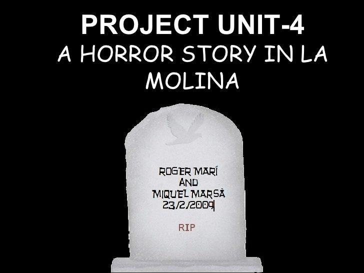 PROJECT UNIT-4 A HORROR STORY IN LA MOLINA