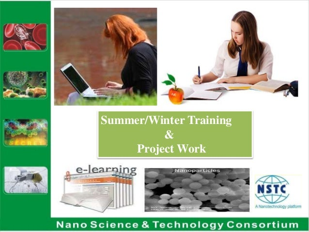 Summer/Winter Training & Project Work