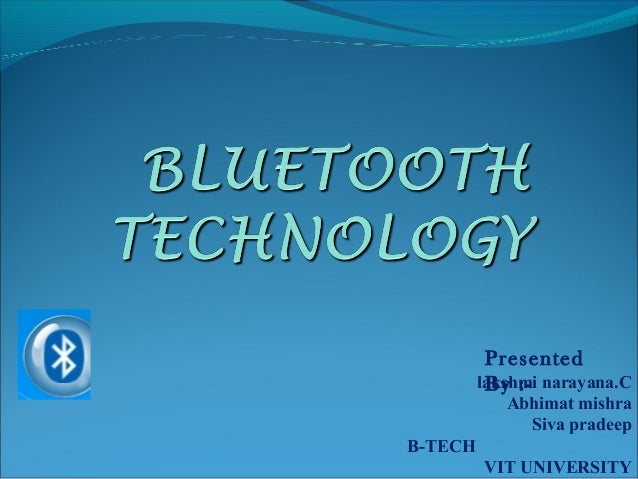 Bluetooth Technology -- detailed explanation