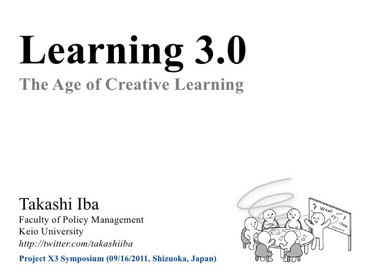 Learning 3.0: The Age of Creative Learning