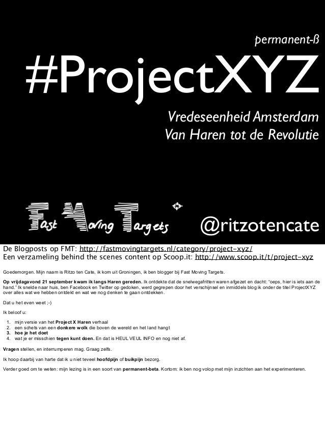 #ProjectXYZ permanent-ß @ritzotencate Vredeseenheid Amsterdam Van Haren tot de Revolutie De Blogposts op FMT: http://fastm...