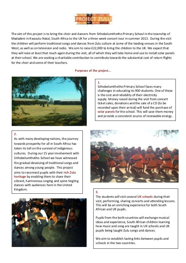 The aim of this project is to bring the choir and dancers from Sithobelumthetho Primary School in the township ofMadadeni ...