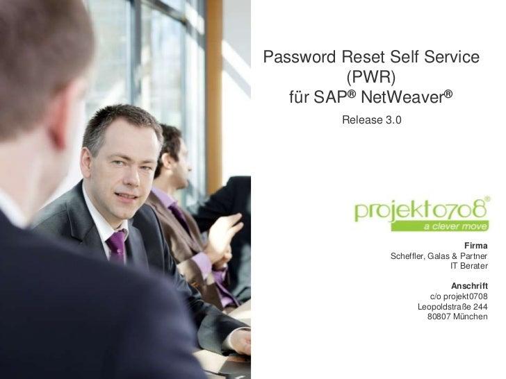 Password Reset Self Service          (PWR)   für SAP® NetWeaver®         Release 3.0                                     F...