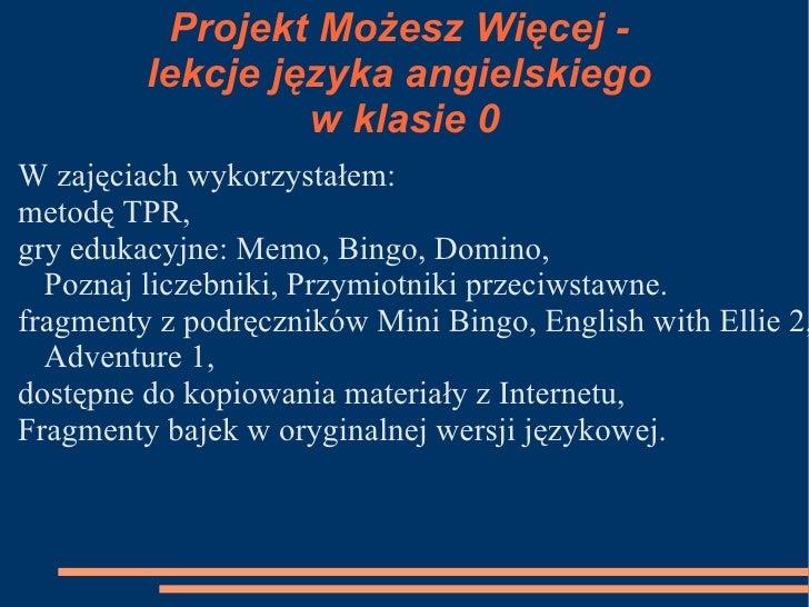 Projekt Możesz Więcej - język angielski w klasie 0