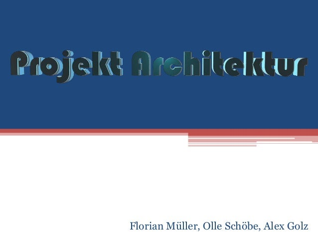 Florian Müller, Olle Schöbe, Alex Golz