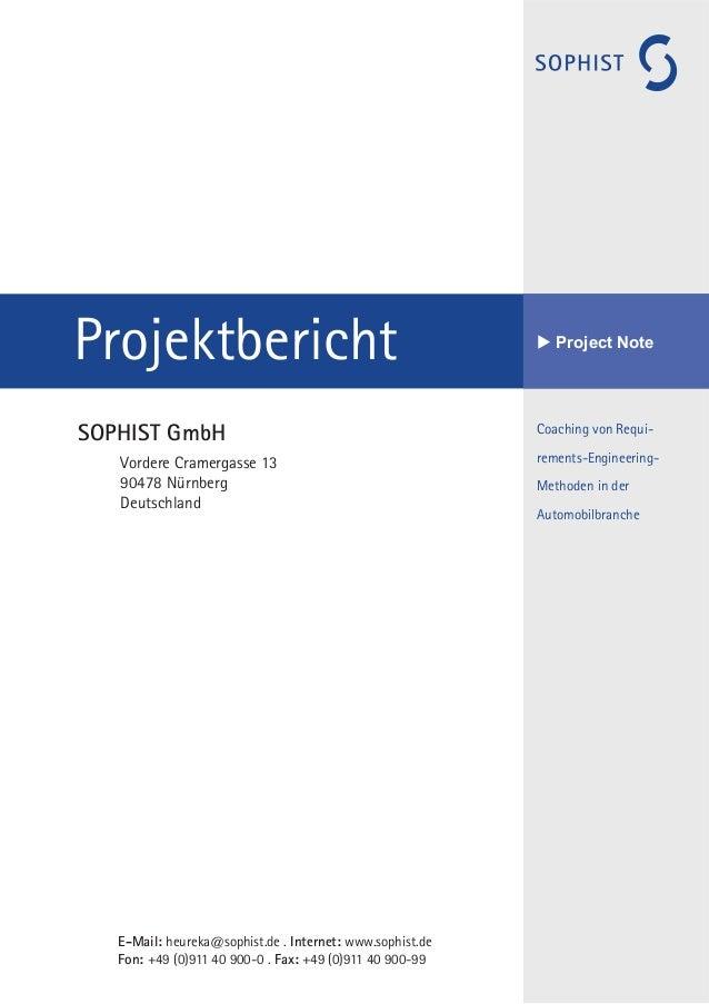 Coaching von Requi- rements-Engineering- Methoden in der Automobilbranche Projektbericht u Project Note E-Mail: heureka@so...